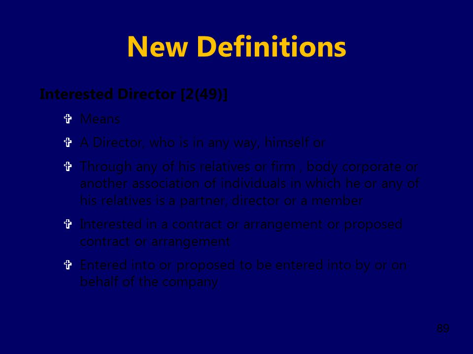 New Definitions Interested Director [2(49)] Means